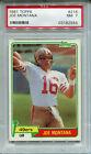 1981 Topps #216 Joe Montana Rookie PSA 7 NM San Francisco 49ers