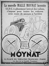 PUBLICITÉ 1929 MALLE MOYNAT BAGAGE D'AUTOMOBILE A GLISSEMENT LATÉRAL DES VALISES