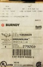 BURNDY YGIB528 462 2N FLANGE TIP THICKNESS 2 TO 4/0 AWG GROUNDLINK BOX OF 6 NEW