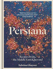 Persiana: Recipes from the Middle East & Beyond | Sabrina Ghayour