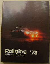 Rallying '78 by Holmes & Bishop Published 1978 by Haynes (World Rallying) signed