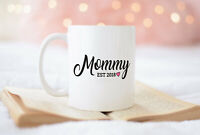 Mommy Est 2018 New Mommy Mug Mommy Mug Mothers Day Gift Mommy Est 2018 Mug New