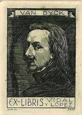 Van Dyke ex libris j. fernández saez/vidal y Lopez copper engraving c2 #41
