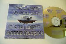 CELINE DION PATRICIA KAAS MICHEL FUGAIN CLAUDE FRANCOIS CD POCHETTE CARTONNEE.