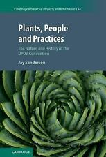 Cambridge Intellectual Property and Information Law: Plants, People and...