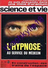 Science et vie n°574 du 07/1965 Hypnose Uranium Forez Lavoisier Trimaran