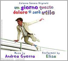 Un Giorno Questo Dolore Ti Sara' Utile: Elisa, Andrea Guerra / Colonna sonora CD
