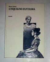 L'inquilino fantasma - Henry James - Illustr. Sergio Toppi -  Einaudi, 1989