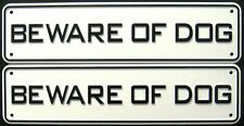 2 Beware Of Dog Signs
