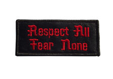 RESPECT ALL - FEAR NONE Embroidered Jacket Vest Patch Motorcycle Biker