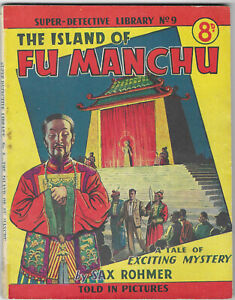 """Dated 1953. Super Detective Library Picture Comic #9. """"The Island of FU MANCHU"""""""