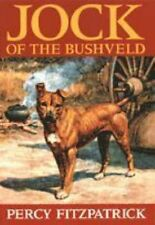 Jock of the Bushveld: Giant Paperback,Sir Percy Fitzpatrick