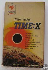 Paperback Sci Fi Time:X Wilson Tucker Bantam Books 1954