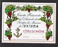 ETIQUETTE COTES DU RHONE RESERVEE AMICALE TROUPES DE MARINE DE ENTSOA §01/11/17§