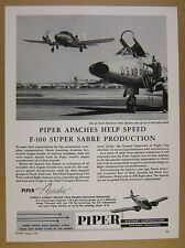 1957 Piper Apache chosen by North American Aviation f-100 photo vintage print Ad