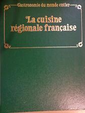 COLLECTION : GASTRONOMIE DU MONDE ENTIER - la cuisine régionale française