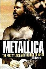 Metallica - The Early Years and The Rise of Metal by Neil Daniels, New Book