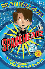 Sedita, Francesco,Scieszka, Jon, Spaceheadz, Very Good Book