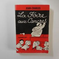 Jean Charles 1962 La foire aux cancres littérature essai Calmann-Lévy FR N7533
