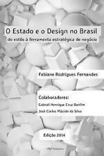 O Estado e o Design no Brasil: do estilo à ferramenta estratégica de negócio, 3r