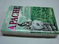 (Haley) Apache Storia e cultura di un grande popolo 1999 Mursia