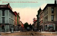 C 1910 Chambersburg PA Postcard Main Street North View From Diamond Trolley