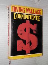 L ONNIPOTENTE Irving Wallace Euroclub 1984 Narrativa Club romanzo narrativa di