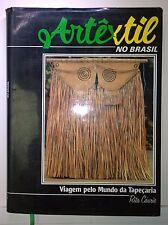 Artextil No Brasil: Viagem pelo Mundo da Tapecaria, Rita Caurio, 1985, FUNARTE.