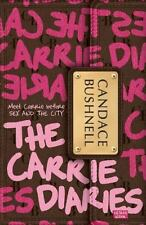 Carrie Diaries: The Carrie Diaries 1 by Candace Bushnell (2011, Paperback)