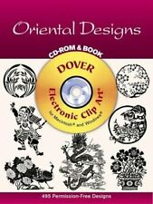 ORIENTAL DESIGNS CD-ROM AND BOOK (DOVER ELECTRONIC CLIP By Dover Publications
