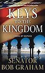Keys to the Kingdom Suspense by Senator Bob Graham (2011, Paperback) Brand New