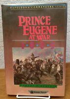 Prince Eugene at War 1809 by Robert M. Epstein HCDJ Book 1984 Napoleon Commander