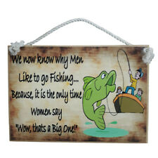 Country Printed Quality Wooden Sign Why Men Go Fishing Funny Plaque New