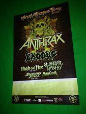 "Anthrax Exodus Band Metal Alliance Tour 2013 Poster 17"" X11"""