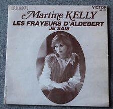 Martine Kelly, les frayeurs d'Aldebert / je sais, SP - 45 tours