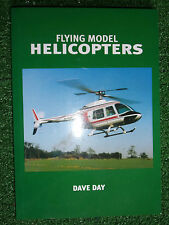 Flying Model Helicopters BOOK FLY GUIDE RC R/C CONTROL CHOPPER USER MANUAL