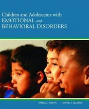 Children and Adolescents with Emotional and Behavioral Disorders by Sciarra 2009