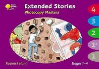 Oxford Reading Tree: Levels 1 - 4: Extended Stories Photocopy Masters by Hunt, R