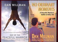 2 Dan Millman books: Way of the Peaceful Warrior + No Ordinary Moments