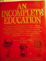 An Incomplete Education by Judy Jones, William Wilson