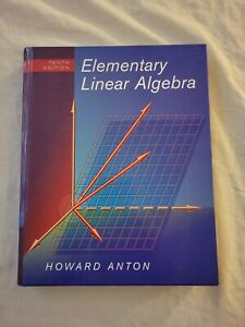 Elementary Linear Algebra 10th edition by Howard Anton