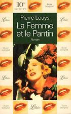 La femme et le pantin // Pierre LOUYS // Librio // Casanova // Séduction