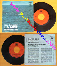 LP 45 7'' RAY CONNIFF La mer The poor people of paris 1962 italy no cd mc dvd