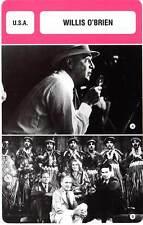 FICHE CINEMA :  WILLIS O'BRIEN -  USA (Biographie/Filmographie)