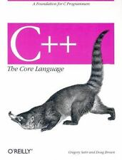 O'Reilly C++ the Core Language by Gregory Satir and Doug Brown (1995, Paperback)