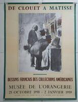 Affiche de Clouet a Matisse musée de l'orangerie  1958-1959. Poster