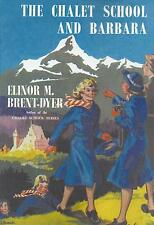 ELINOR M BRENT-DYER:-  The Chalet School and Barbara