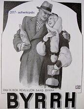 PUBLICITE BYRRH PAS DE BON REVEILLON AMOUREUX SIGNE LEONNEC DE 1931 FRENCH AD