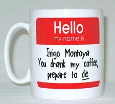 Hello My Name Is Inigo Montoya Coffee Mug Can Personalise Princess Bride Parody