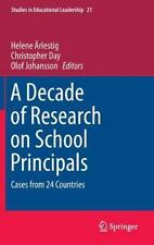 Studies in Educational Leadership: A Decade of Research on School Principals...